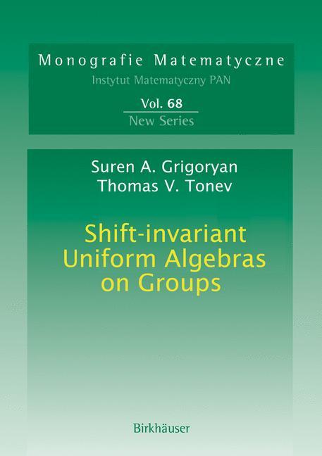Cover of 'Shift-invariant uniform algebras on groups'