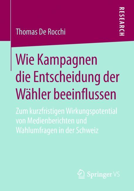 Cover of 'Wie Kampagnen die Entscheidung der Wähler beeinflussen'