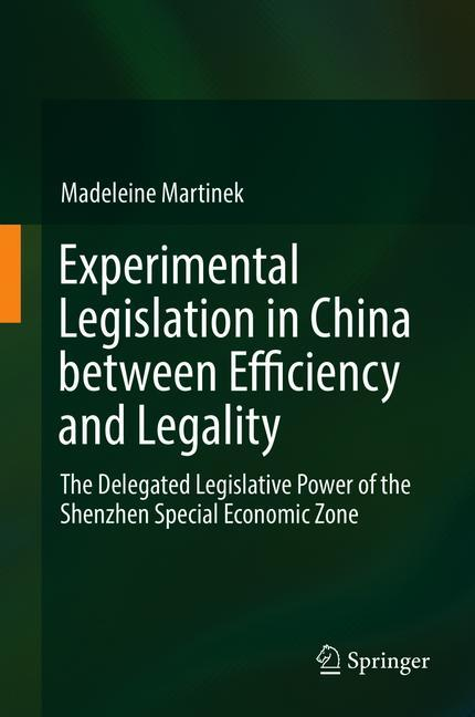 Cover of 'Experimental Legislation in China between Efficiency and Legality'