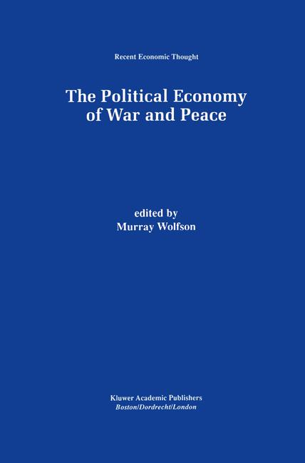 Cover of 'The Political Economy of War and Peace'