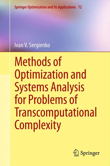 Cover of 'Methods of Optimization and Systems Analysis for Problems of Transcomputational Complexity'