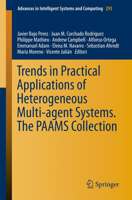 Cover of 'Trends in Practical Applications of Heterogeneous Multi-Agent Systems. The PAAMS Collection'