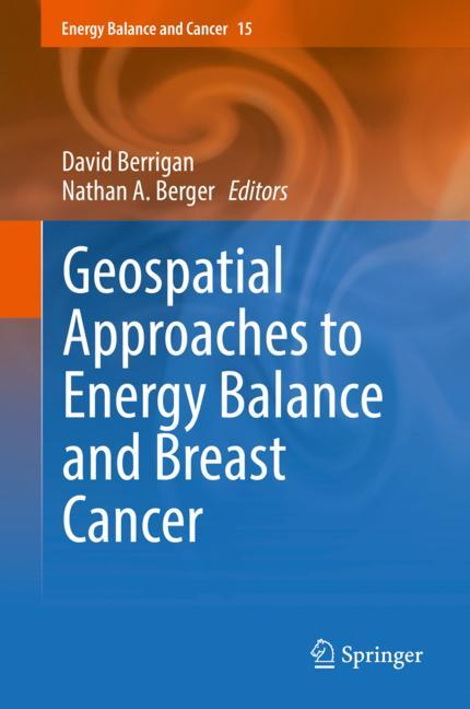 Cover of 'Geospatial Approaches to Energy Balance and Breast Cancer'