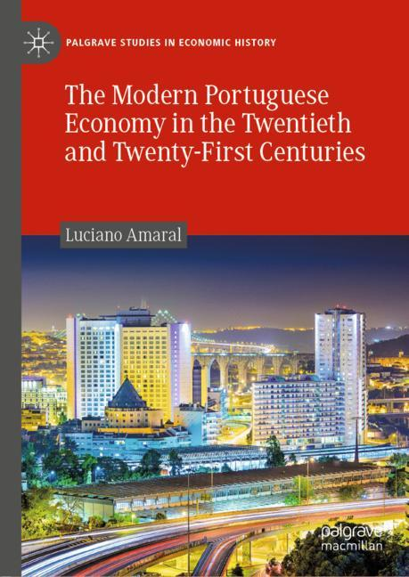 Cover of 'The Modern Portuguese Economy in the Twentieth and Twenty-First Centuries'