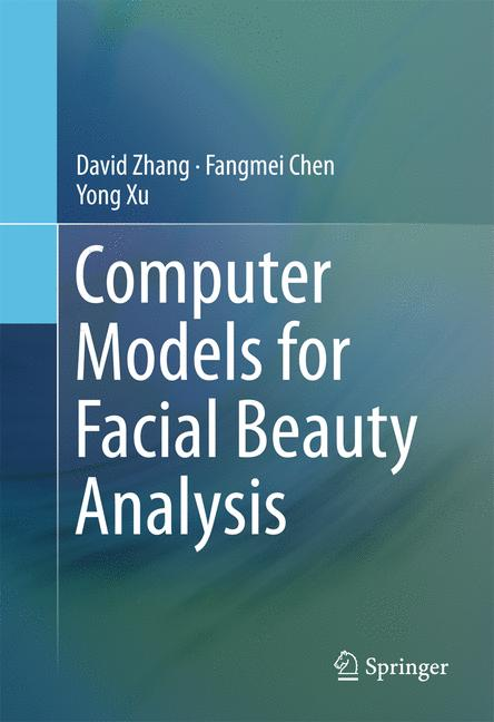 Cover of 'Computer Models for Facial Beauty Analysis'
