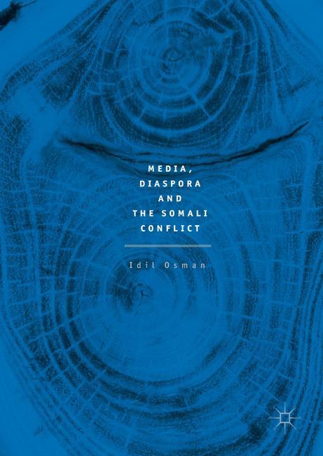 Cover of 'Media, Diaspora and the Somali Conflict'