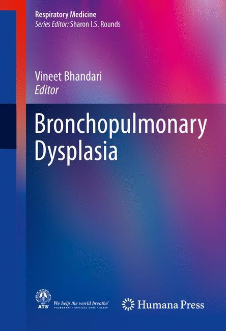 Cover of 'Bronchopulmonary Dysplasia'