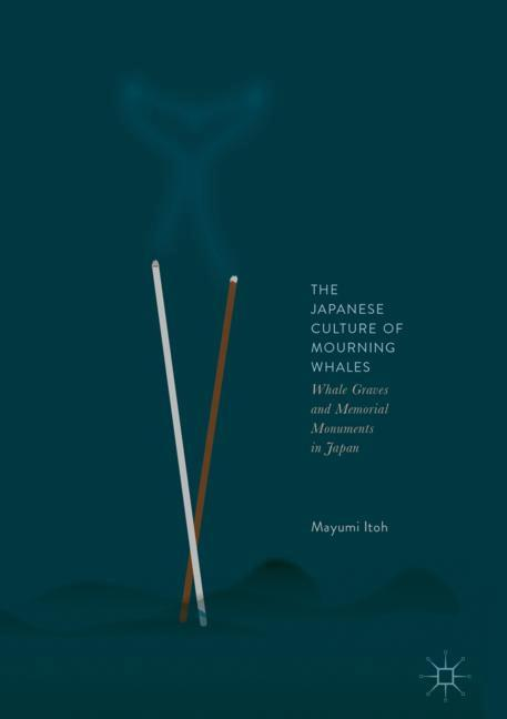 Cover of 'The Japanese Culture of Mourning Whales'