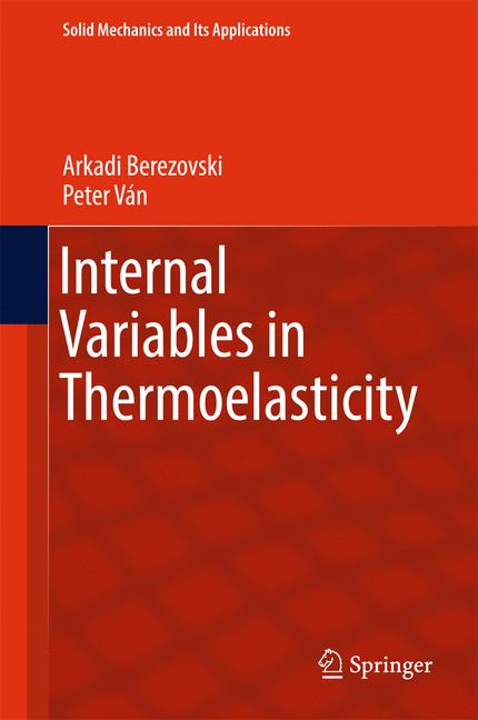 Cover of 'Internal Variables in Thermoelasticity'