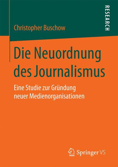 Cover of 'Die Neuordnung des Journalismus'