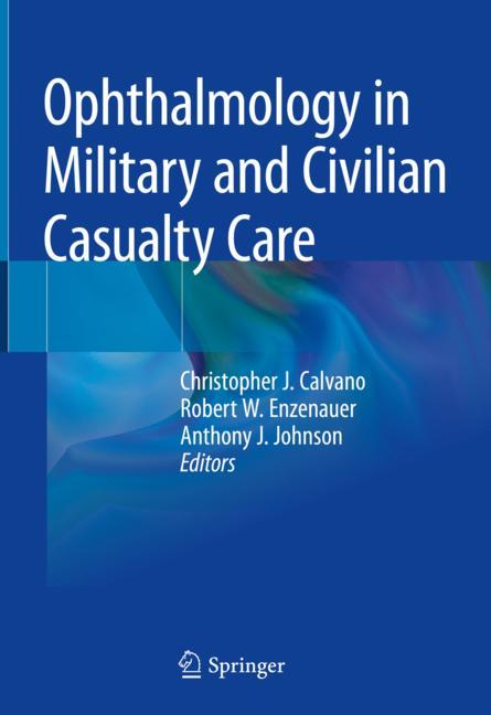 Cover of 'Ophthalmology in Military and Civilian Casualty Care'