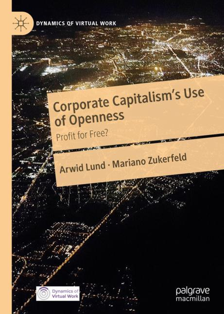Cover of 'Corporate Capitalism's Use of Openness'