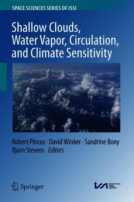Cover of 'Shallow Clouds, Water Vapor, Circulation, and Climate Sensitivity'