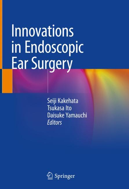 Cover of 'Innovations in Endoscopic Ear Surgery'