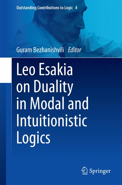 Cover of 'Leo Esakia on Duality in Modal and Intuitionistic Logics'