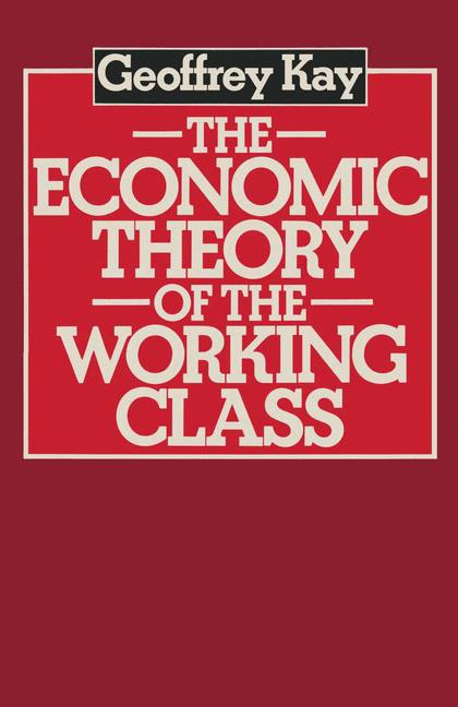 Cover of 'The Economic Theory of the Working Class'