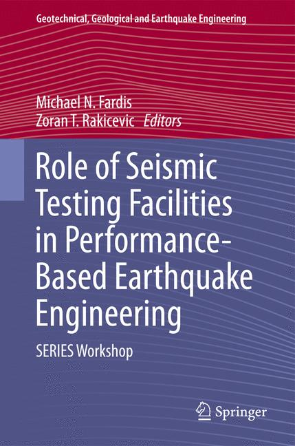 Cover of 'Role of Seismic Testing Facilities in Performance-Based Earthquake Engineering'