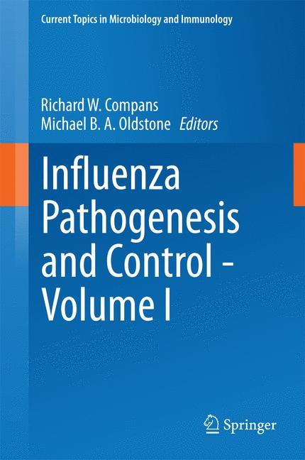 Cover of 'Influenza Pathogenesis and Control - Volume I'