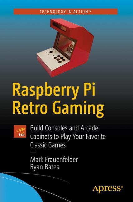 Cover of 'Raspberry Pi Retro Gaming'