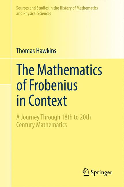 Cover of 'The Mathematics of Frobenius in Context'