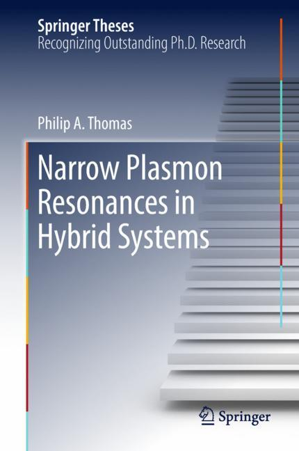 Cover of 'Narrow Plasmon Resonances in Hybrid Systems'