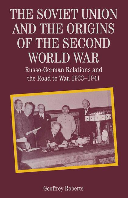 Cover of 'The Soviet Union and the Origins of the Second World War'
