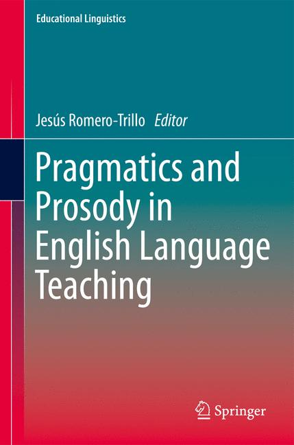 Cover of 'Pragmatics and Prosody in English Language Teaching'