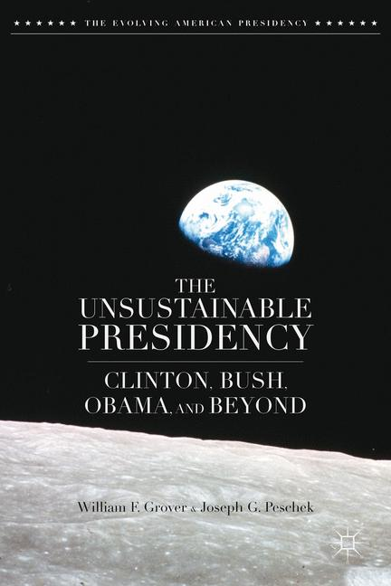 Cover of 'The Unsustainable Presidency'