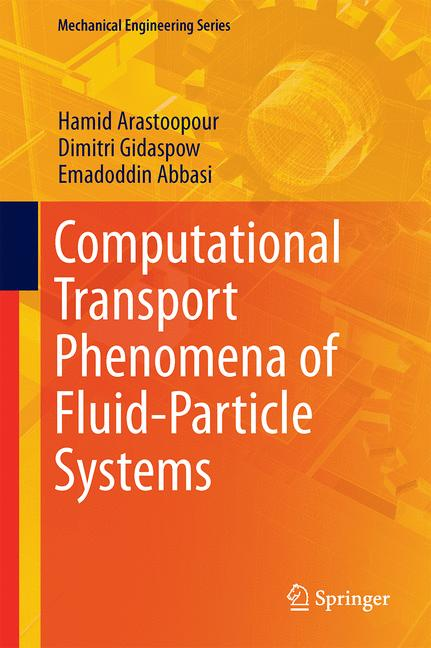 Cover of 'Computational Transport Phenomena of Fluid-Particle Systems'