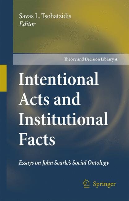 Cover of 'Intentional Acts and Institutional Facts'