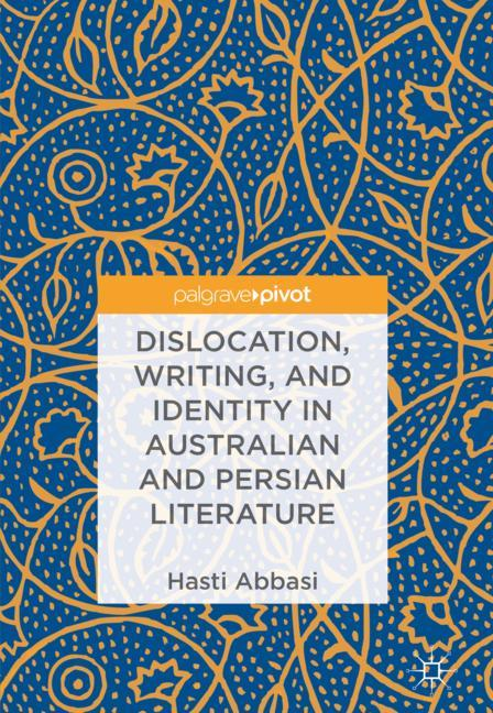 Cover of 'Dislocation, Writing, and Identity in Australian and Persian Literature'