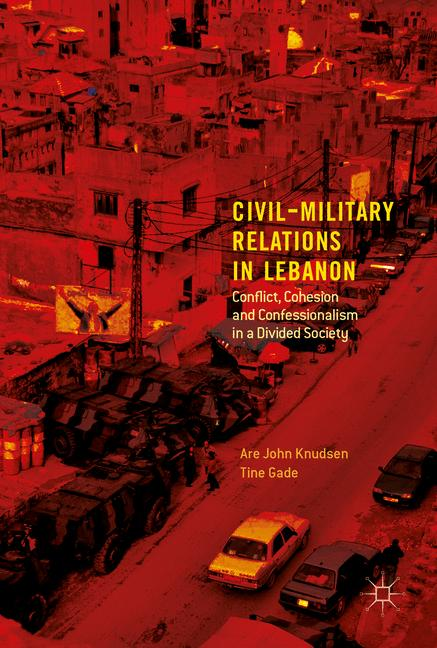 Cover of 'Civil-Military Relations in Lebanon'