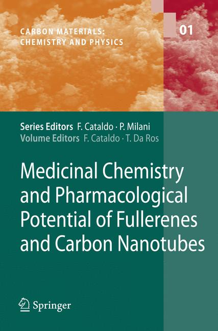 Cover of 'Medicinal Chemistry and Pharmacological Potential of Fullerenes and Carbon Nanotubes'