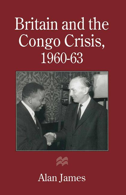 Cover of 'Britain and the Congo Crisis, 1960–63'