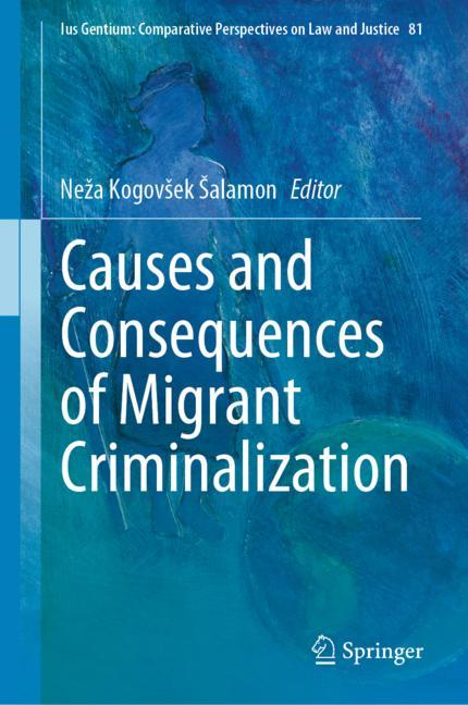 Cover of 'Causes and Consequences of Migrant Criminalization'