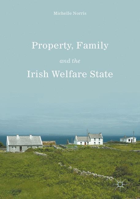 Cover of 'Property, Family and the Irish Welfare State'