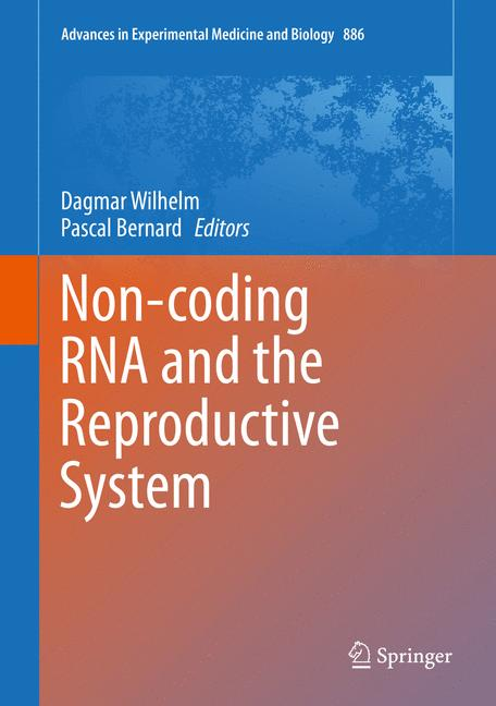 Cover of 'Non-coding RNA and the Reproductive System'