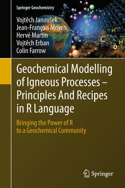 Cover of 'Geochemical Modelling of Igneous Processes – Principles And Recipes in R Language'