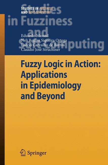 Cover of 'Fuzzy Logic in Action: Applications in Epidemiology and Beyond'