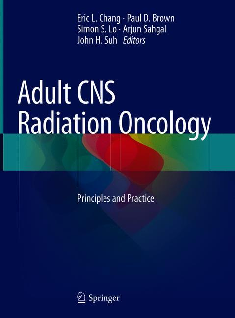 Cover of 'Adult CNS Radiation Oncology'