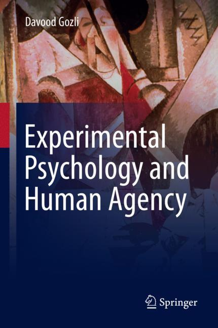 Cover of 'Experimental Psychology and Human Agency'