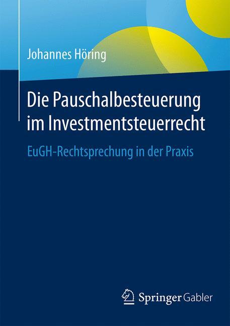Cover of 'Die Pauschalbesteuerung im Investmentsteuerrecht'