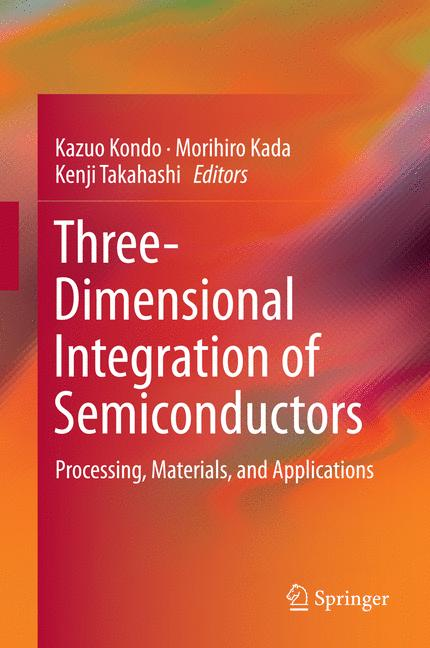 Cover of 'Three-Dimensional Integration of Semiconductors'