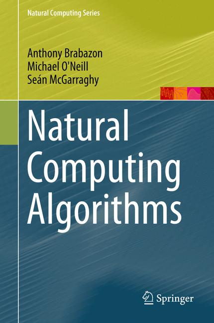 Cover of 'Natural Computing Algorithms'