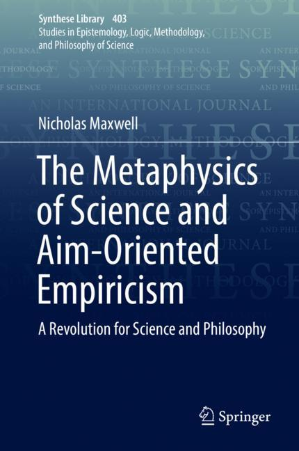 Cover of 'The Metaphysics of Science and Aim-Oriented Empiricism'