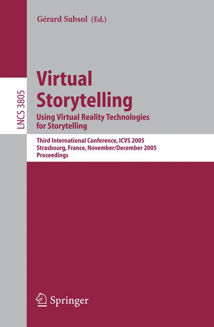 Cover of 'Virtual Storytelling. Using Virtual Reality Technologies for Storytelling'