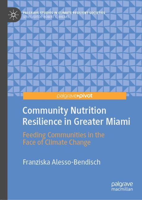 Cover of 'Community Nutrition Resilience in Greater Miami'