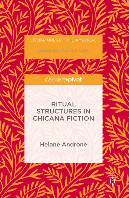 Cover of 'Ritual Structures in Chicana Fiction'