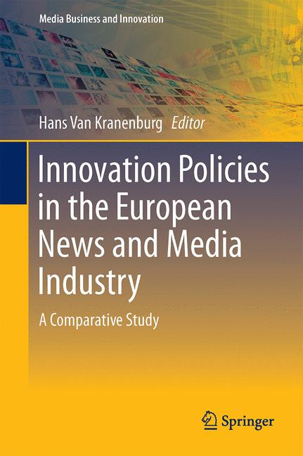 Cover of 'Innovation Policies in the European News Media Industry'