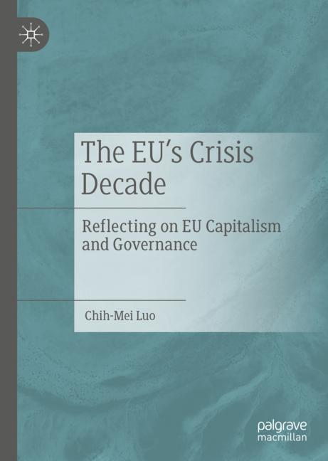 Cover of 'The EU's Crisis Decade'